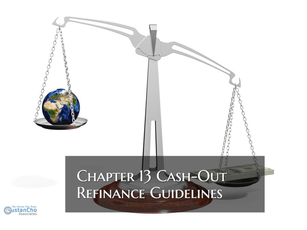 Chapter 13 Cash-Out Refinance Guidelines