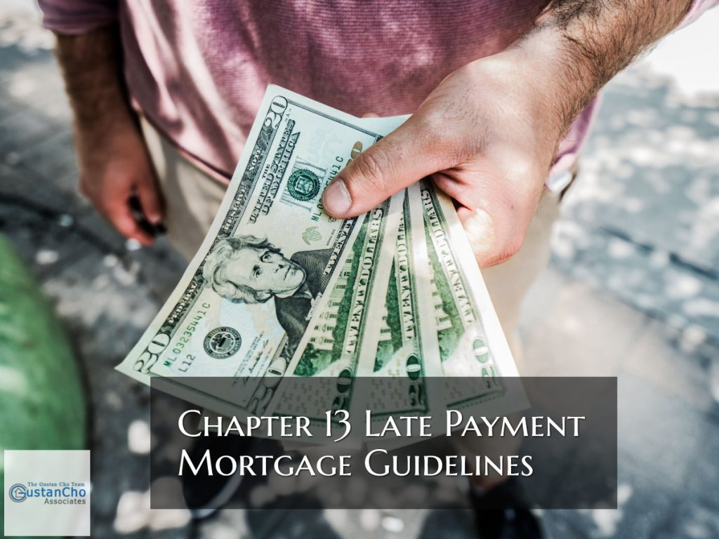 Chapter 13 Late Payment Guidelines On Fha Mortgages