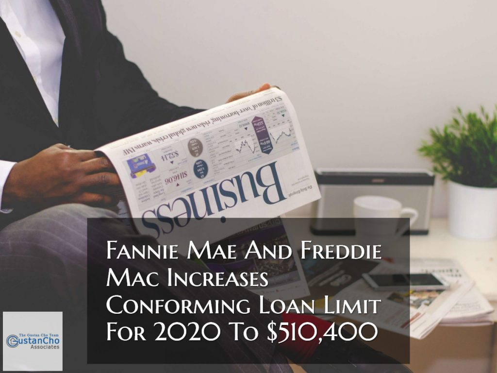 Fannie Mae And Freddie Mac Increases Conventional Loan Limit