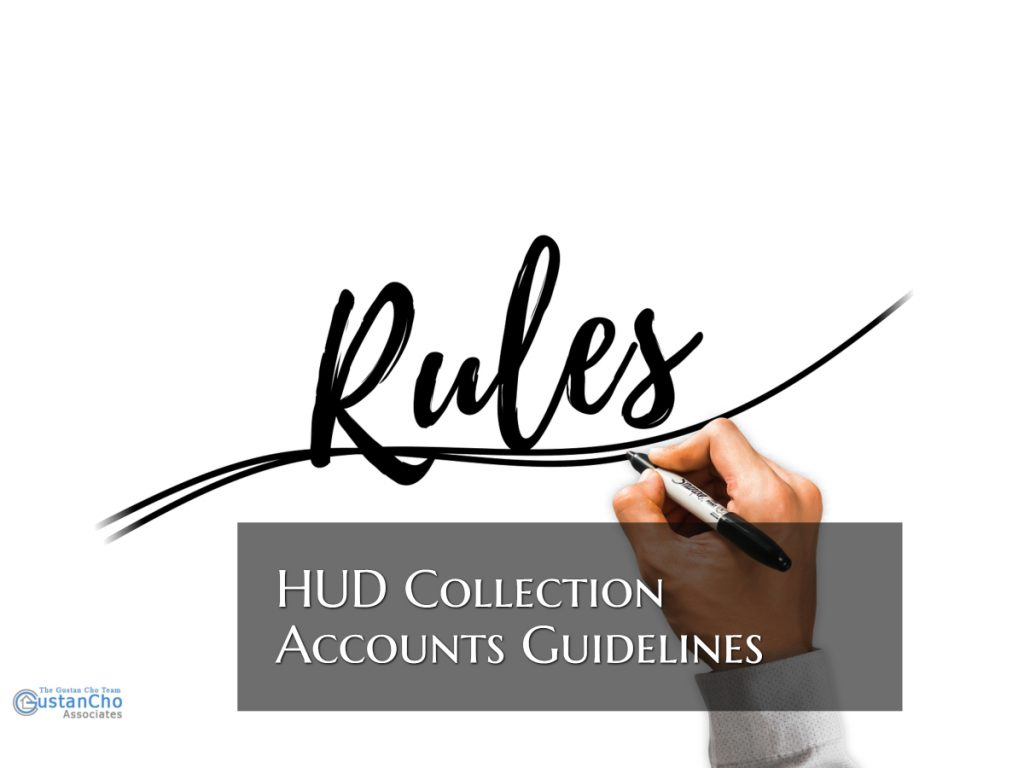 HUD Collection Accounts Mortgage Guidelines