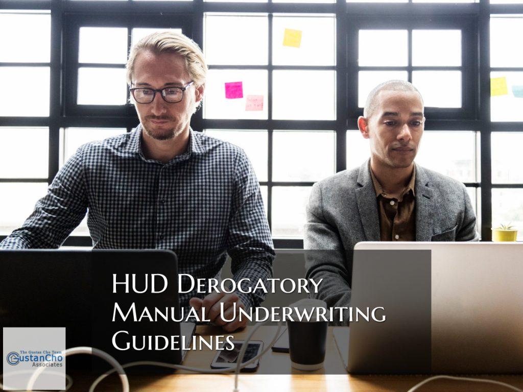 HUD Derogatory Manual Underwriting Guidelines
