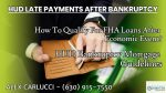 HUD Late Payment Guidelines After Bankruptcy On FHA Loans