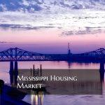 Mississippi Housing Market