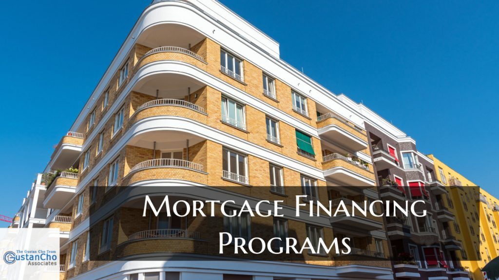 What are mortgage financing programs