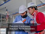 Paradise Rebuilds One Year After The California Camp Fire