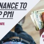 which means REFINANCE TO DROP PMI