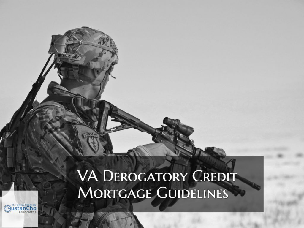VA Derogatory Credit Mortgage Guidelines