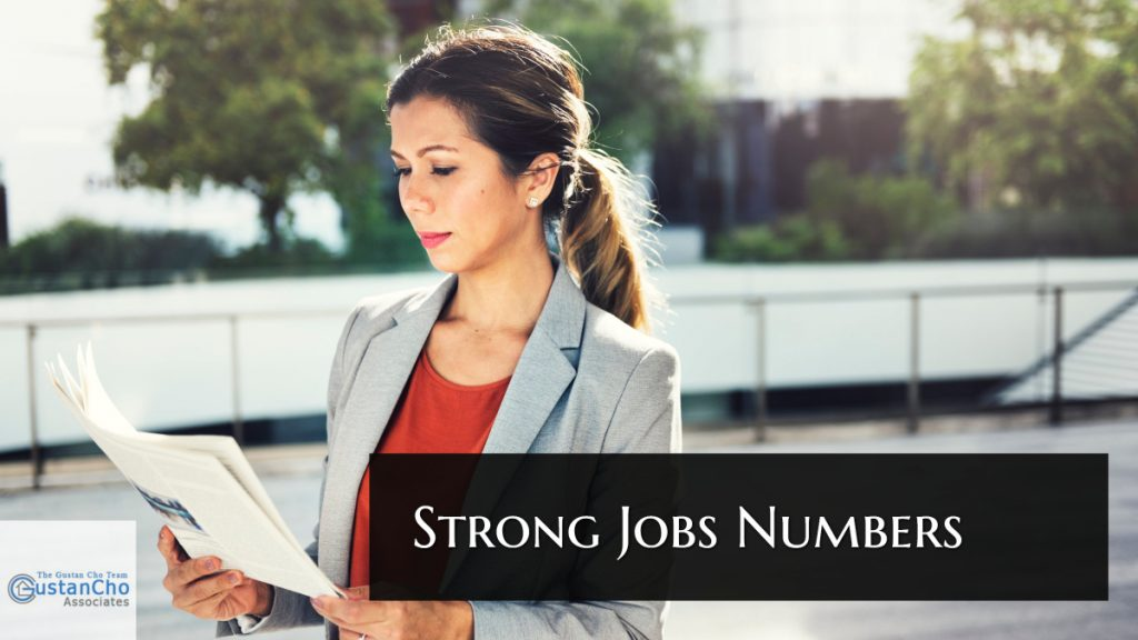 Breaking news: What are strong jobs numbers