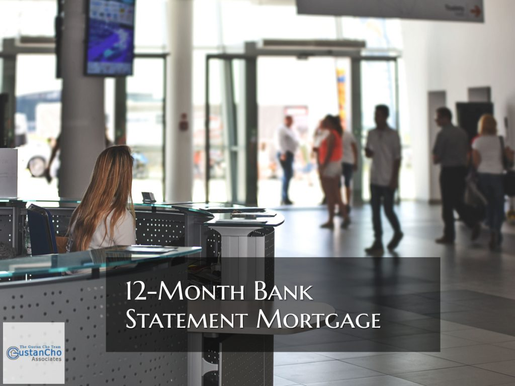 12-Month Bank Statement Mortgage For Self-Employed Borrowers