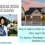 HOW BUYING A HOUSE WITH STUDENT LOANS