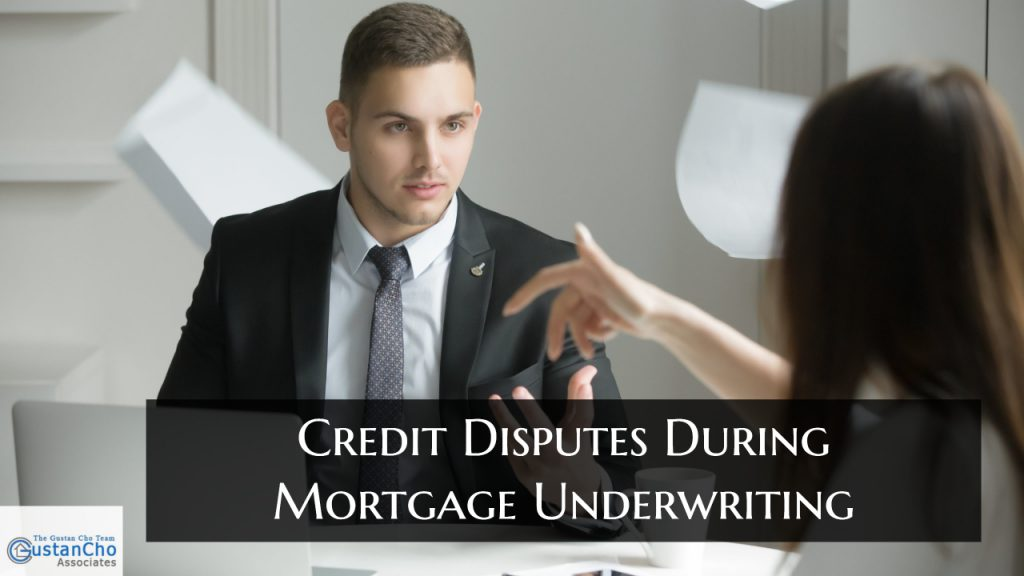 What does Credit Disputes During Mortgage mean