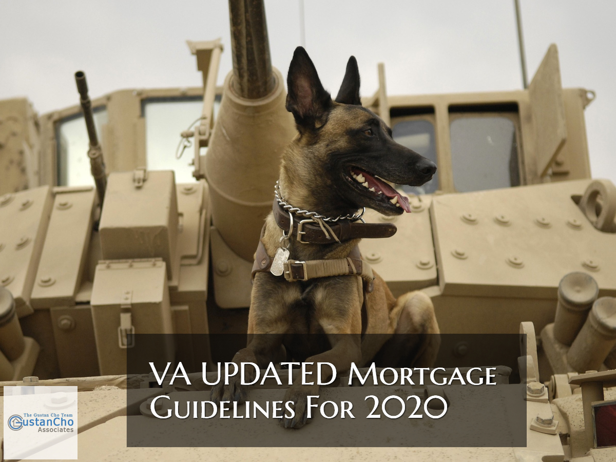 VA UPDATED Mortgage Guidelines