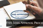 FHA Loan Approval Process