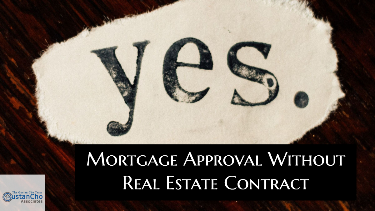 Mortgage Approval Without Real Estate Contract