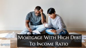 Mortgage With High Debt To Income Ratio