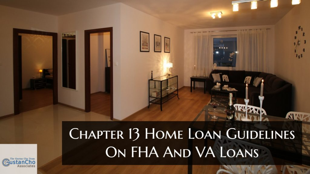 Chapter 13 Home Loan Guidelines On FHA And VA Loans (1)