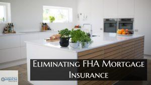 Eliminating FHA Mortgage Insurance