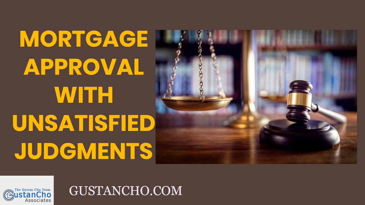 Mortgage Approval With Unsatisfied Judgments And Tax Liens