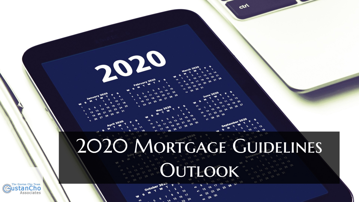 2020 Mortgage Guidelines Outlook