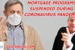 Mortgage Programs Suspended During Coronavirus Pandemic