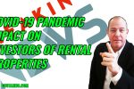 COVID-19 impact of a pandemic on investors in rental properties