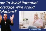 How To Avoid Potential Mortgage Wire Fraud Violations_