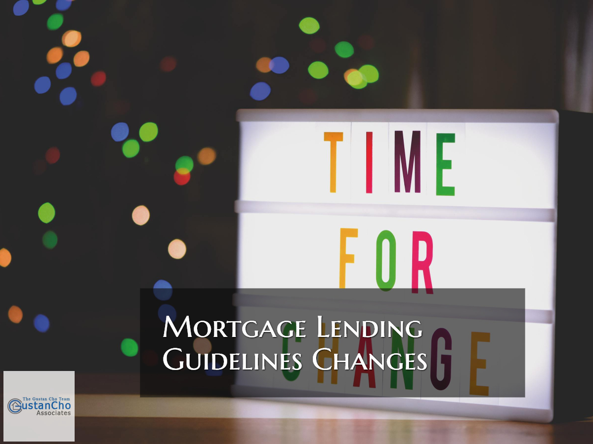 Lenders Changing Mortgage Guidelines