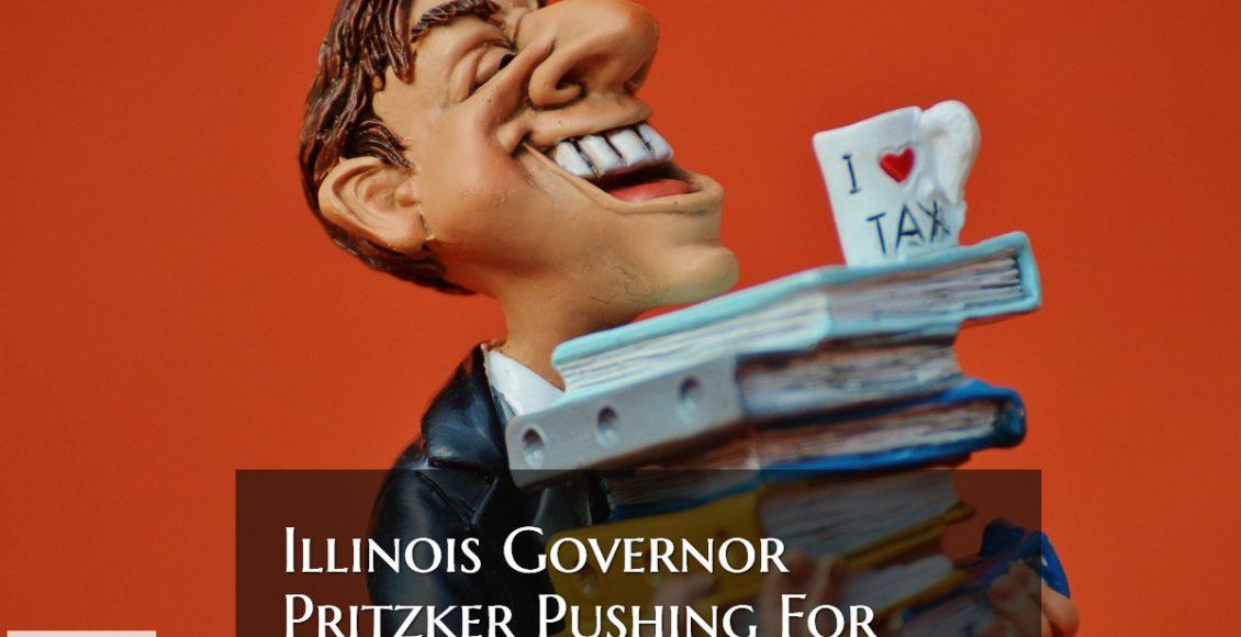 Pritzker Pushing Fair Tax