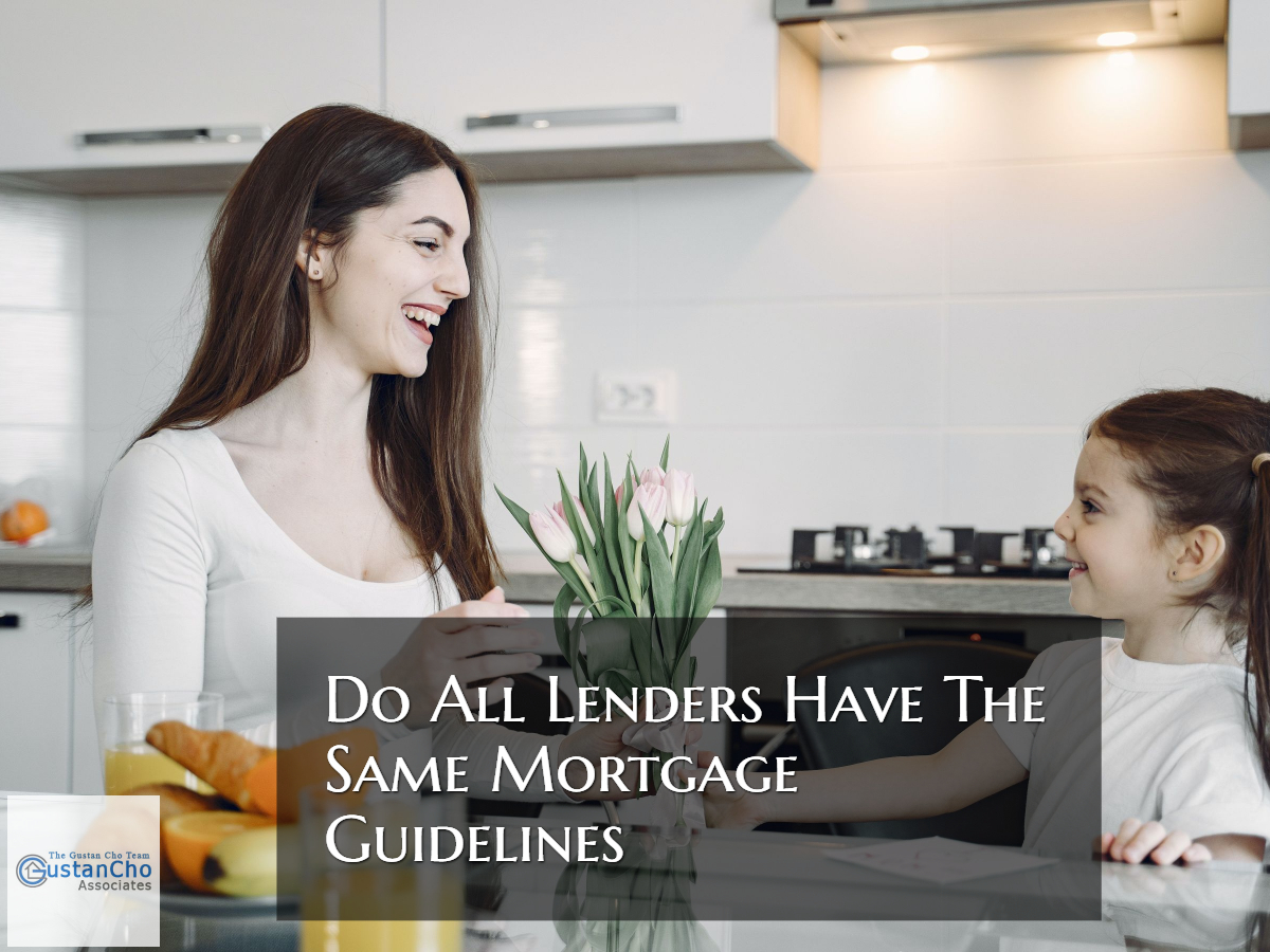 Do All Lenders Have The Same Guidelines