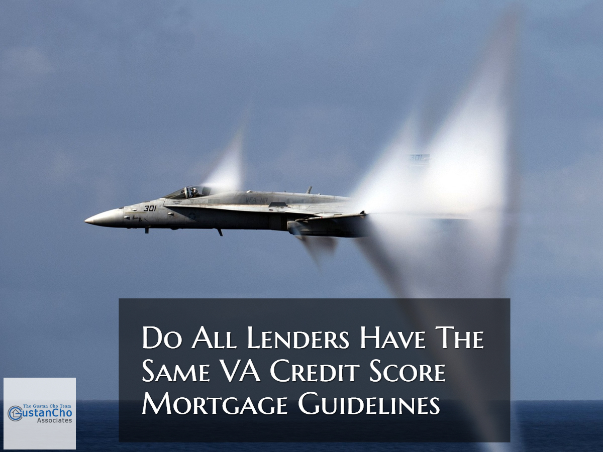 Do All Lenders Have The Same VA Credit Score Guidelines