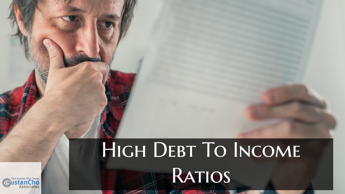 High Debt To Income Ratios