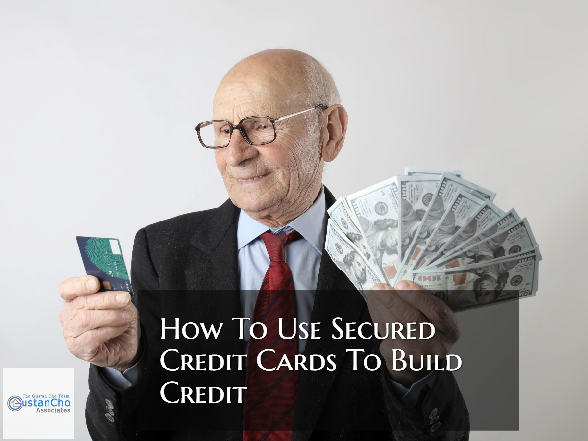How To Use Secured Credit Cards To Build Credit