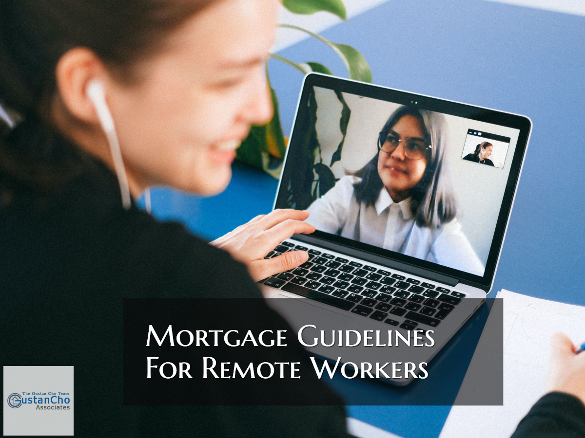 Mortgage Guidelines For Remote Workers