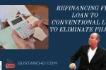 Refinancing FHA Loan To Conventional Loan