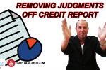 Removing Judgments Off Credit Report