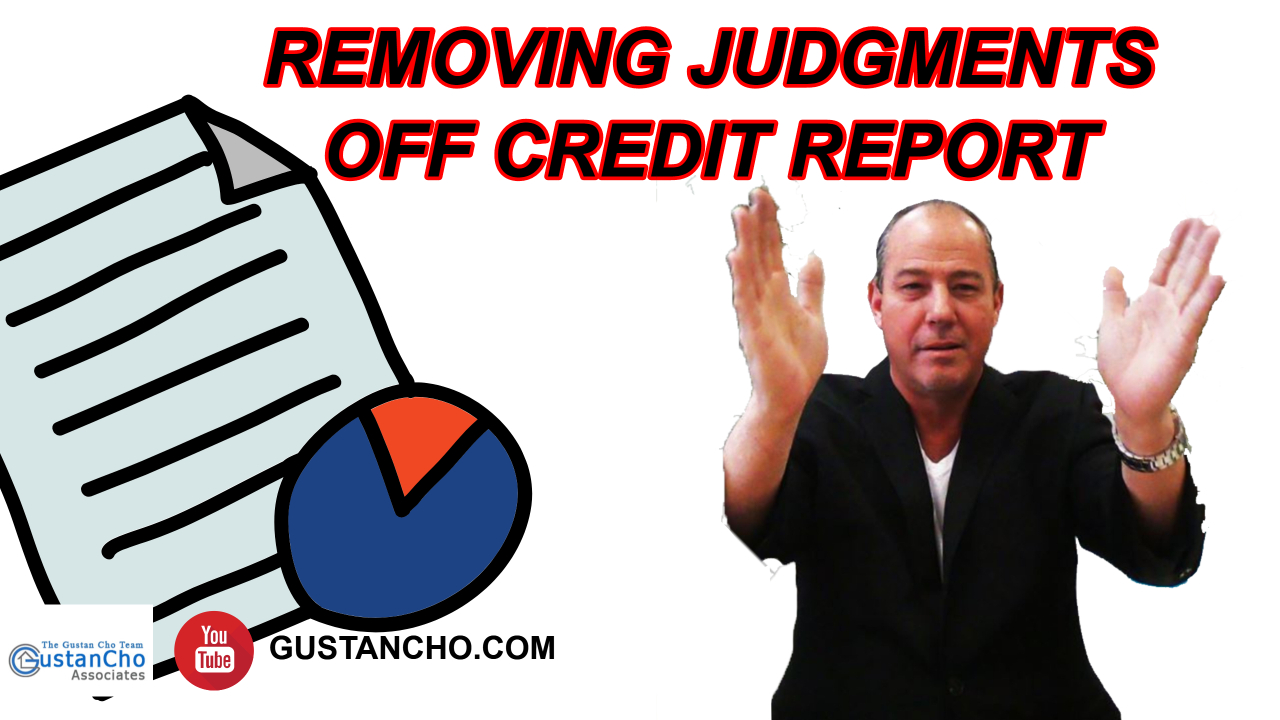Removing Judgments Off Credit Report To Qualify For Mortgage