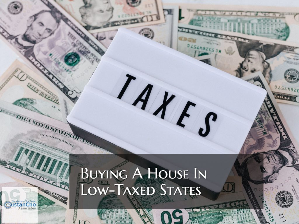 Buying A Home In Low-Taxed States