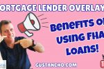 What is the Importance of FHA Lender Overlays to Home Buyers