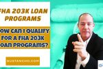 FHA 203k Loan Programs And Lending Guidelines