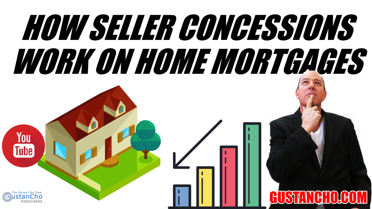 How Seller Concessions Work On Home Mortgages