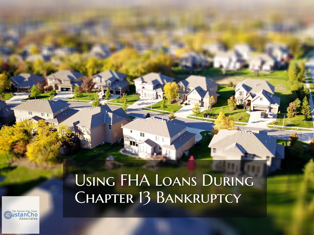 Using FHA Loans During Chapter 13 Bankruptcy