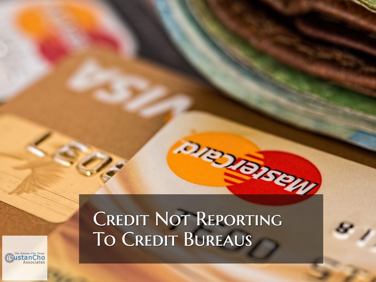 Credit Tradelines NOT Reporting To Credit Bureaus