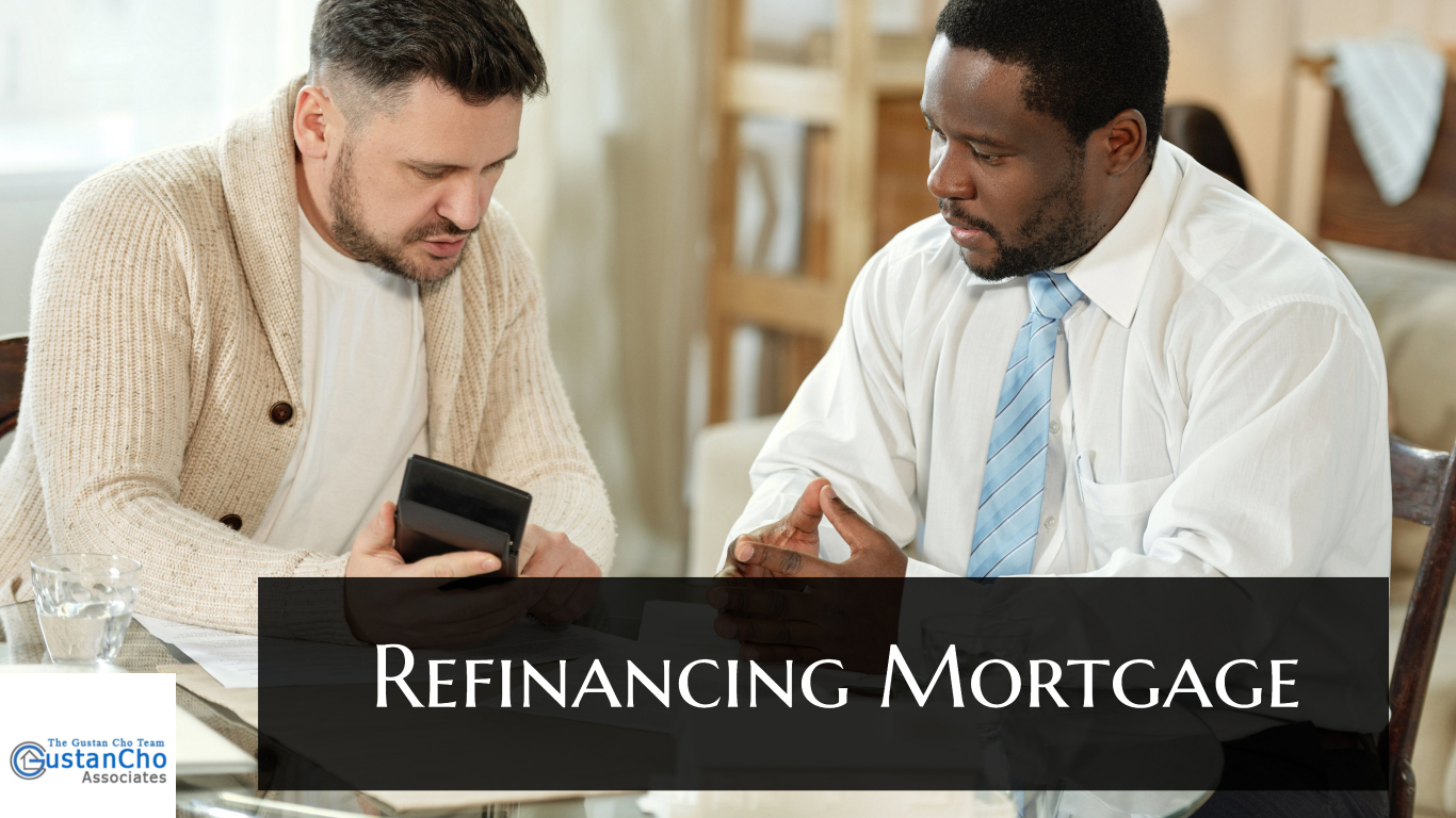 Which means changing the terms of mortgage refinancing