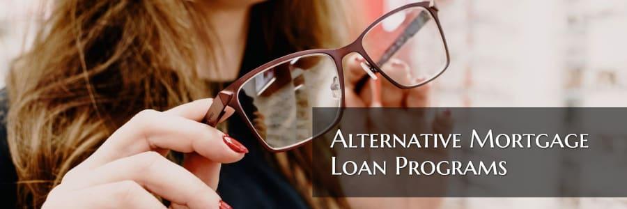 Alternative Mortgage Loan Programs