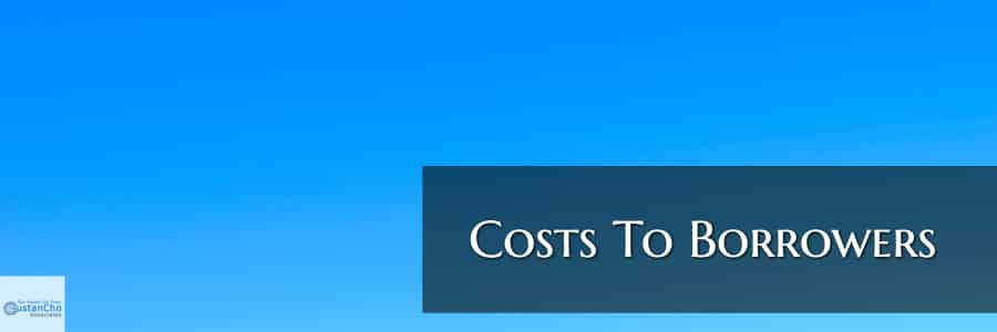 Costs To Borrowers
