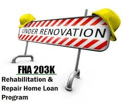 FHA 203k Loans: Rehab And Acquisition Loans